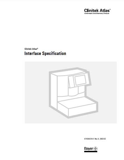 Техническая документация Technical Documentation/Manual на Анализатор мочи Clinitek Atlas - Interface Specification [Bayer]
