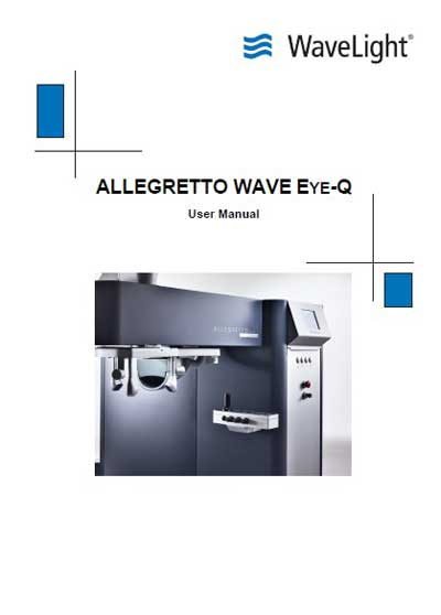 Инструкция пользователя, User manual на Хирургия Лазер эксимерный Allegretto WAVE EYE-Q