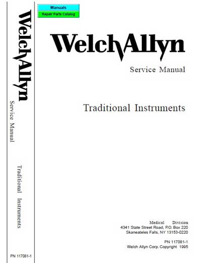 Сервисная инструкция Service manual на Traditional instruments (ophthalmo, strabismo, retino, otoscopes & repair parts catalog) [Welch Allyn]
