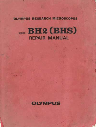 Инструкция, руководство по ремонту Repair Instructions на BH2 (BHS) [Olympus]